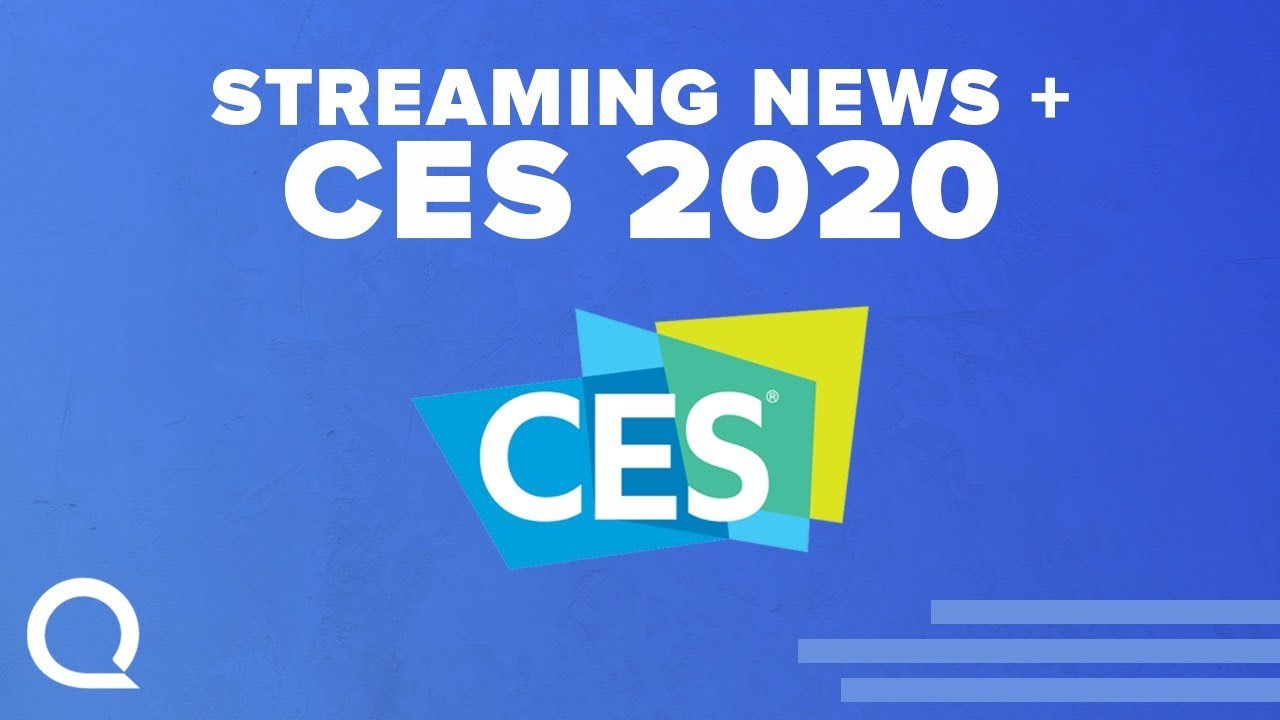 Streaming wars spill into CES 2020 as media nabs the spotlight