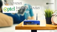 How To Reset Your PTCL Internet Router